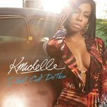 i just can't do this (single) - k. michelle