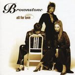 all for love - brownstone