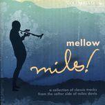 mellow miles - miles davis