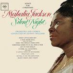 silent night: songs for christmas (expanded edition) - mahalia jackson