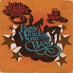 bow chicka wow wow (single) - mike posner, lil wayne
