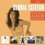 original album classics - gloria estefan