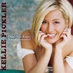 don't you know you're beautiful (single) - kellie pickler
