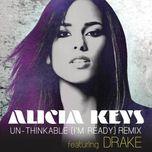un-thinkable (i'm ready) (single) - alicia keys, drake
