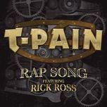 rap song (single) - t-pain, rick ross