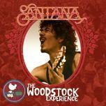 santana: the woodstock experience - santana