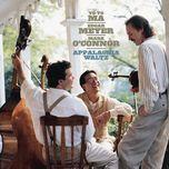 appalachia waltz (remastered) - yo yo ma