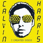 i created disco - calvin harris