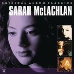 original album classics - sarah mclachlan