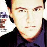 from time to time - paul young