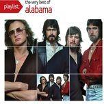 playlist: the very best of alabama - alabama