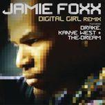 digital girl (remix) - jamie foxx, drake, kanye west, the-dream