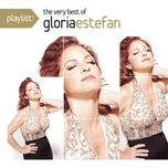 playlist: the very best of gloria estefan - gloria estefan