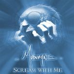 scream with me (single) - mudvayne