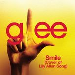 smile (cover of lily allen song) (glee cast version) (single) - glee cast