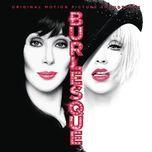 show me how you burlesque - christina aguilera