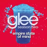 empire state of mind (glee cast version) (single) - glee cast