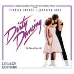 dirty dancing (legacy edition) - original motion picture soundtrack