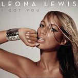 i got you - leona lewis