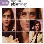 playlist: the very best of eddie money - eddie money