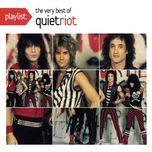 playlist: the very best of quiet riot - quiet riot