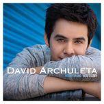 something 'bout love (single) - david archuleta