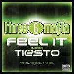 feel it - three 6 mafia, tiesto, sean kingston, flo rida