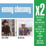 x2 (i will stand/me and you) - kenny chesney