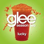 lucky (glee cast version) (single) - glee cast