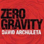 zero gravity (single) - david archuleta