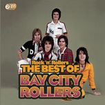 rock 'n' rollers: the best of the bay city rollers - bay city rollers