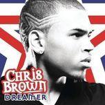 dreamer  (single) - chris brown