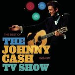 the best of the johnny cash tv show - johnny cash