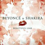 beautiful liar (single) - beyonce, shakira