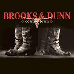 cowboy town - brooks & dunn