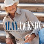 greatest hits volume ii - alan jackson