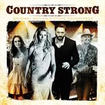 country strong (original motion picture soundtrack) - soundtrack