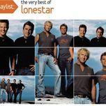 playlist: the very best of lonestar - lonestar