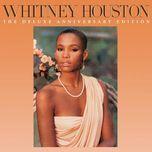whitney houston (the deluxe anniversary edition) - whitney houston