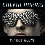i'm not alone (ep) - calvin harris