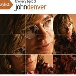 playlist: the very best of john denver - john denver