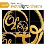 playlist: the very best of electric light orchestra - electric light orchestra