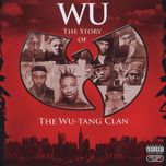 wu: the story of the wu-tang clan - wu tang clan
