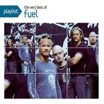 playlist: the very best of fuel - fuel