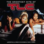 the greatest hits of - tlc
