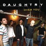 over you (single) - daughtry