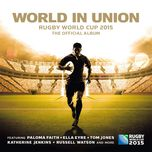 world in union: rugby world cup 2015, the official album - v.a