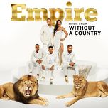 empire: music from 'without a country' (ep) - empire cast