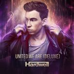 united we are (beatport deluxe version) - hardwell