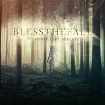 to those left behind - blessthefall